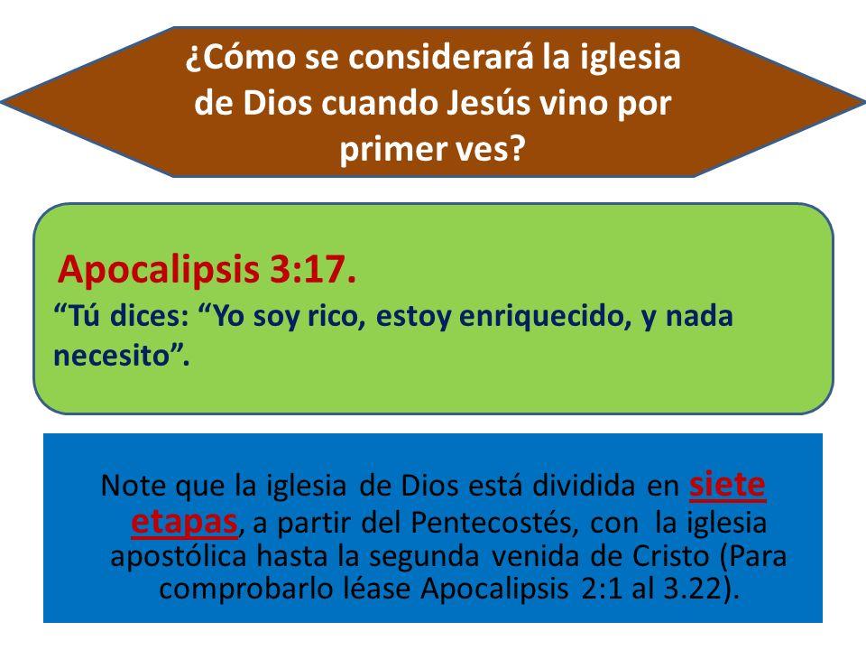 ¿Cómo se considerará la iglesia de Dios cuando Jesús vino por primer ves