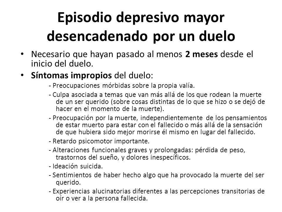 Episodio depresivo mayor desencadenado por un duelo