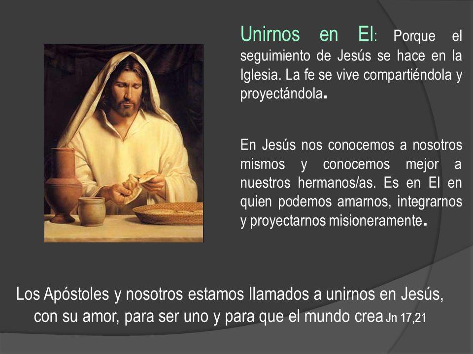 Unirnos en El: Porque el seguimiento de Jesús se hace en la Iglesia