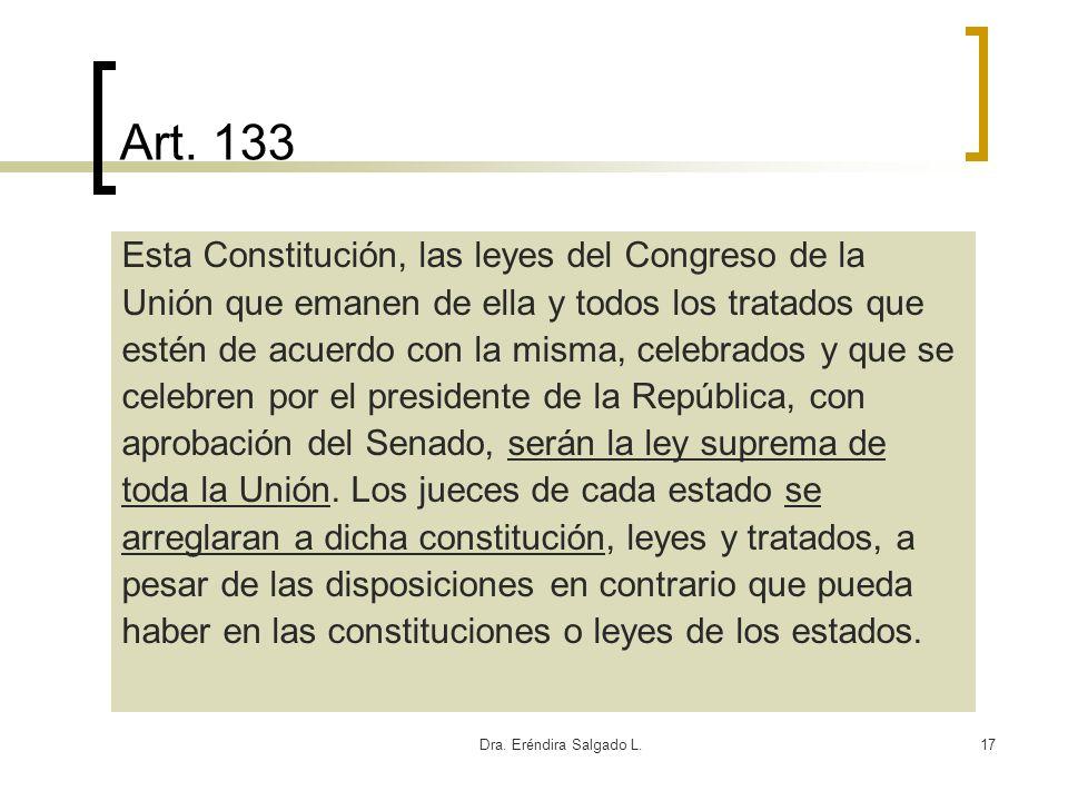 Art. 133 Esta Constitución, las leyes del Congreso de la