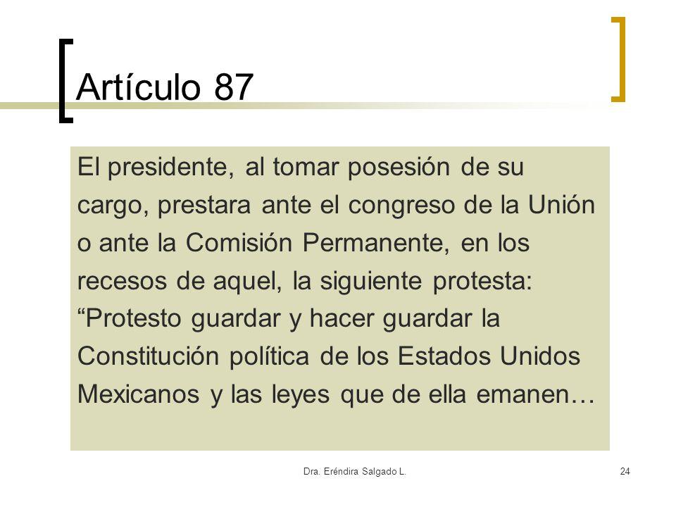 Artículo 87 El presidente, al tomar posesión de su