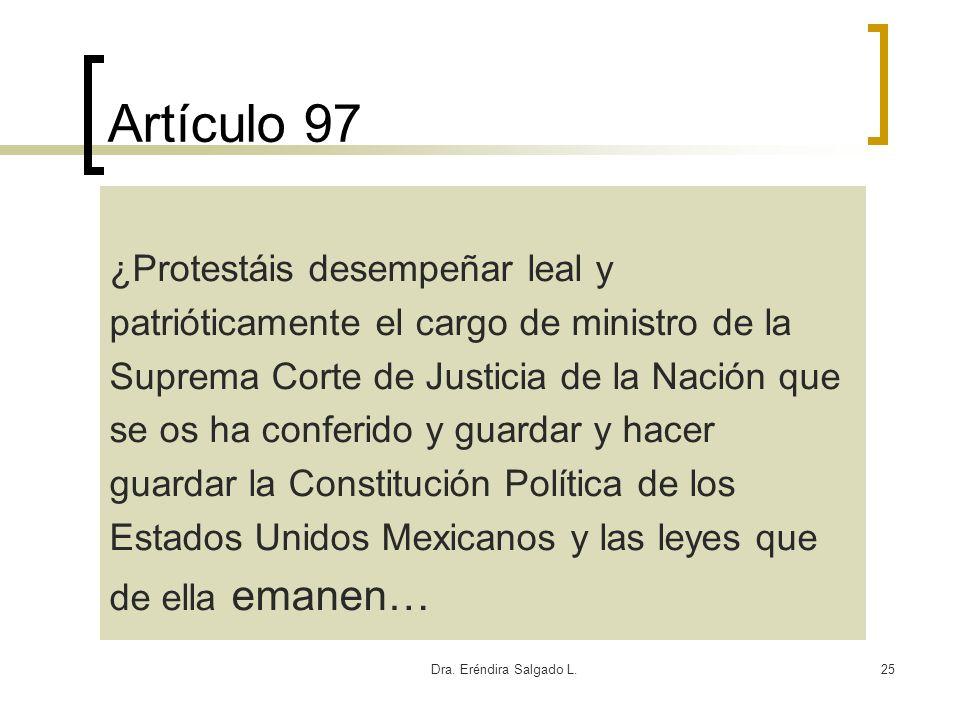 Artículo 97 ¿Protestáis desempeñar leal y