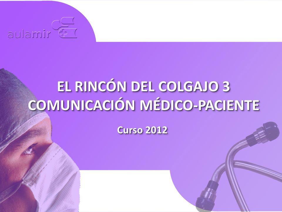 EL RINCÓN DEL COLGAJO 3 COMUNICACIÓN MÉDICO-PACIENTE