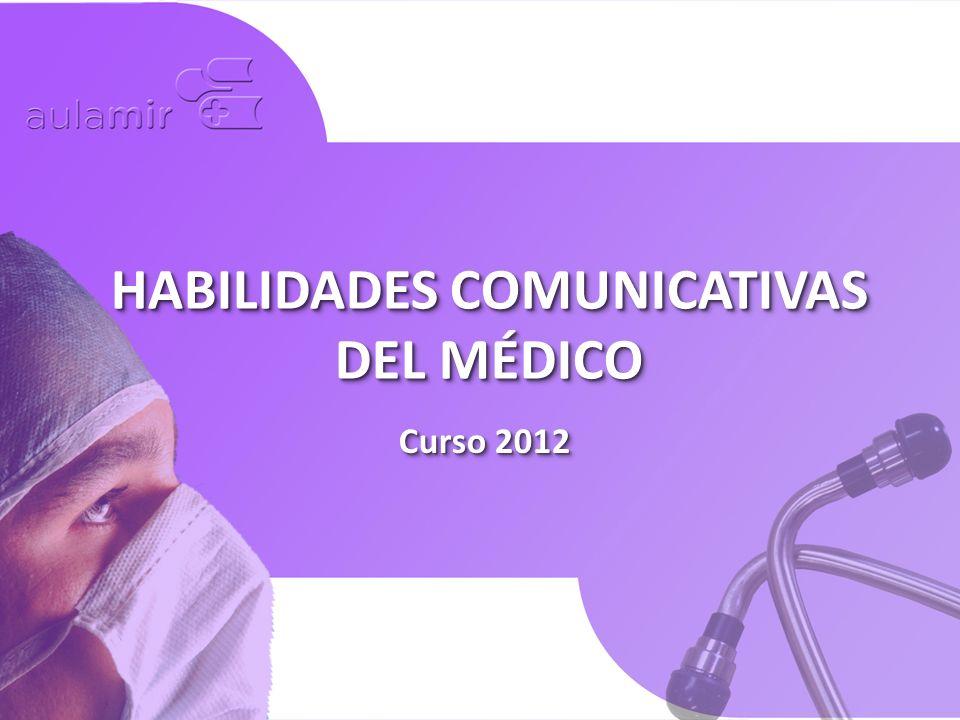 HABILIDADES COMUNICATIVAS DEL MÉDICO