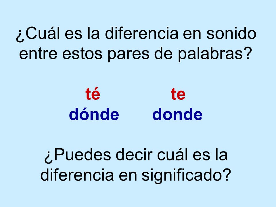 ¿Cuál es la diferencia en sonido entre estos pares de palabras