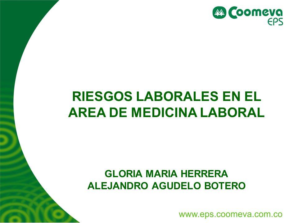 RIESGOS LABORALES EN EL AREA DE MEDICINA LABORAL