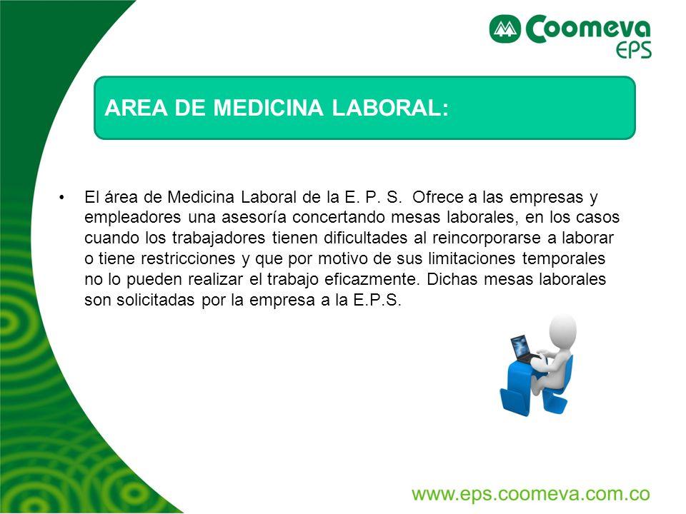 AREA DE MEDICINA LABORAL: