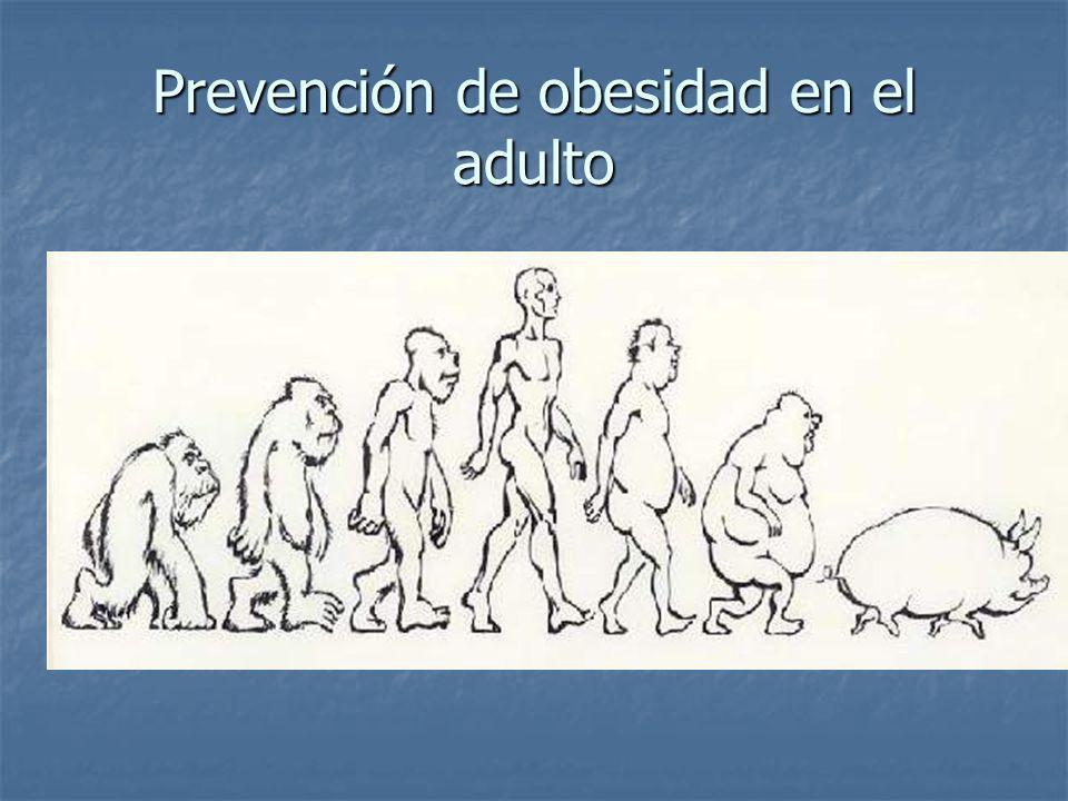 Prevención de obesidad en el adulto