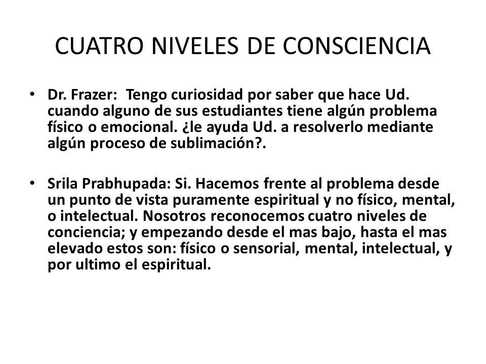 CUATRO NIVELES DE CONSCIENCIA