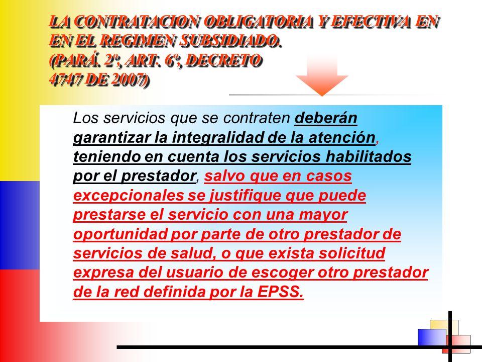 LA CONTRATACION OBLIGATORIA Y EFECTIVA EN EN EL REGIMEN SUBSIDIADO