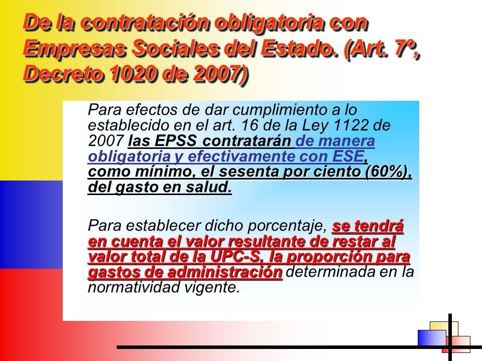 De la contratación obligatoria con Empresas Sociales del Estado. (Art