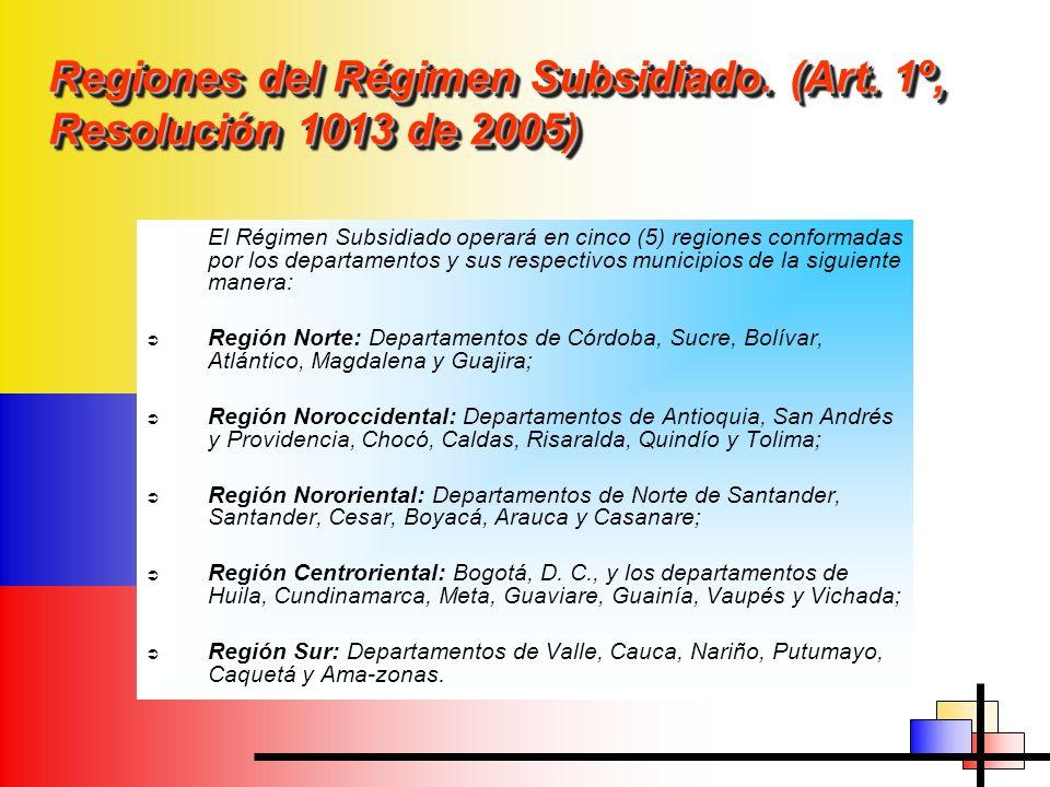 Regiones del Régimen Subsidiado. (Art. 1º, Resolución 1013 de 2005)