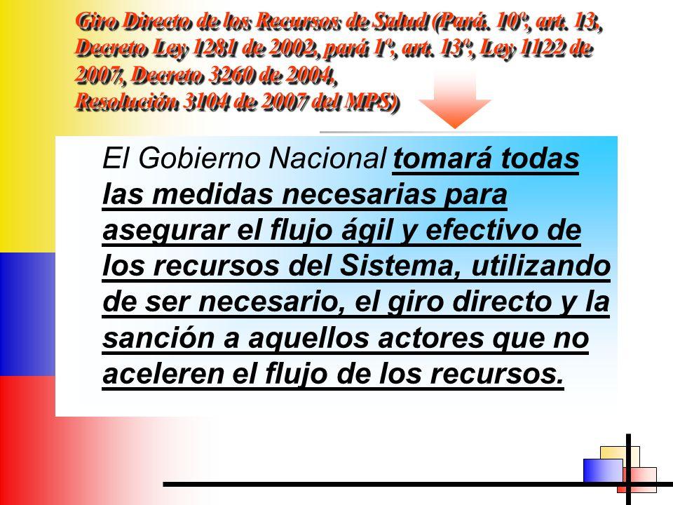 Giro Directo de los Recursos de Salud (Pará. 10º, art