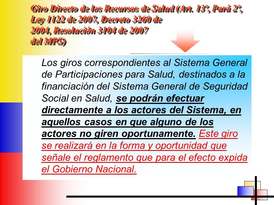 Giro Directo de los Recursos de Salud (Art