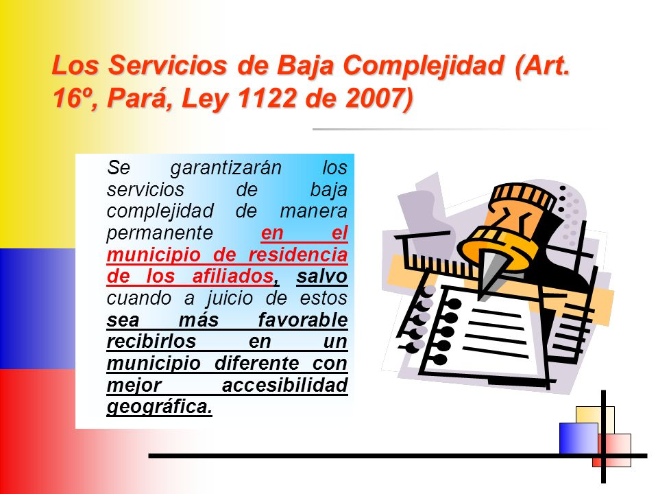 Los Servicios de Baja Complejidad (Art. 16º, Pará, Ley 1122 de 2007)