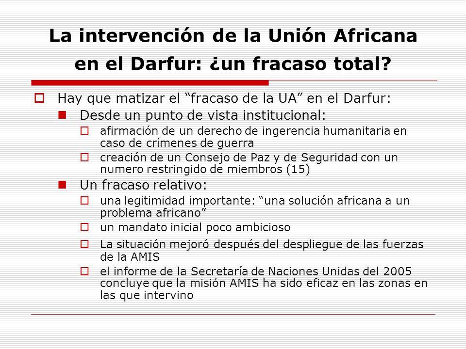 La intervención de la Unión Africana en el Darfur: ¿un fracaso total