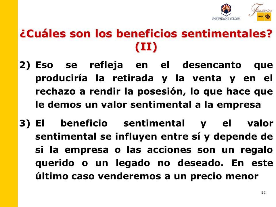 ¿Cuáles son los beneficios sentimentales (II)