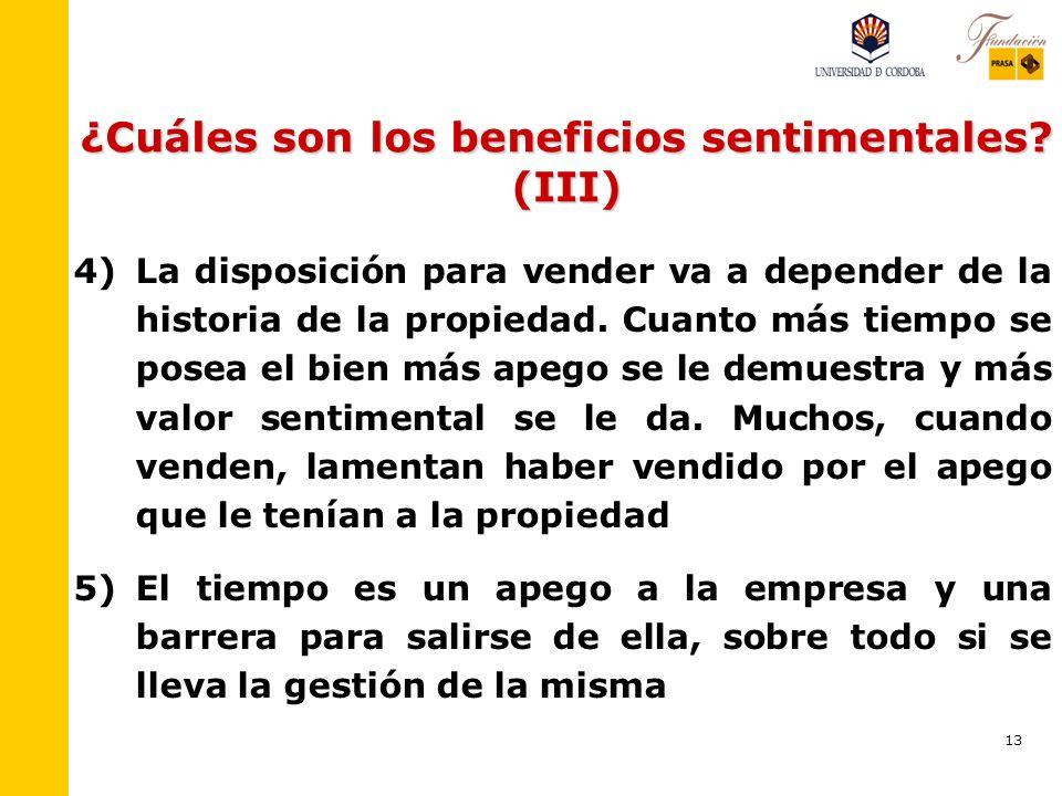 ¿Cuáles son los beneficios sentimentales (III)