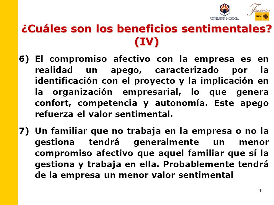 ¿Cuáles son los beneficios sentimentales (IV)