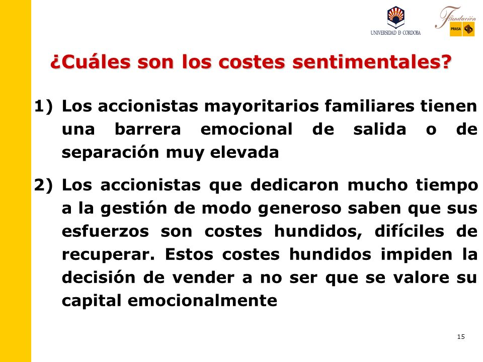¿Cuáles son los costes sentimentales
