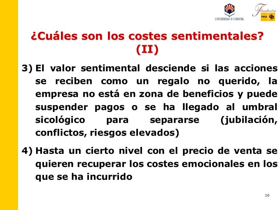 ¿Cuáles son los costes sentimentales (II)