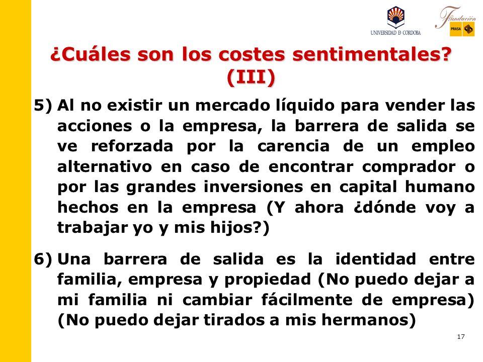 ¿Cuáles son los costes sentimentales (III)