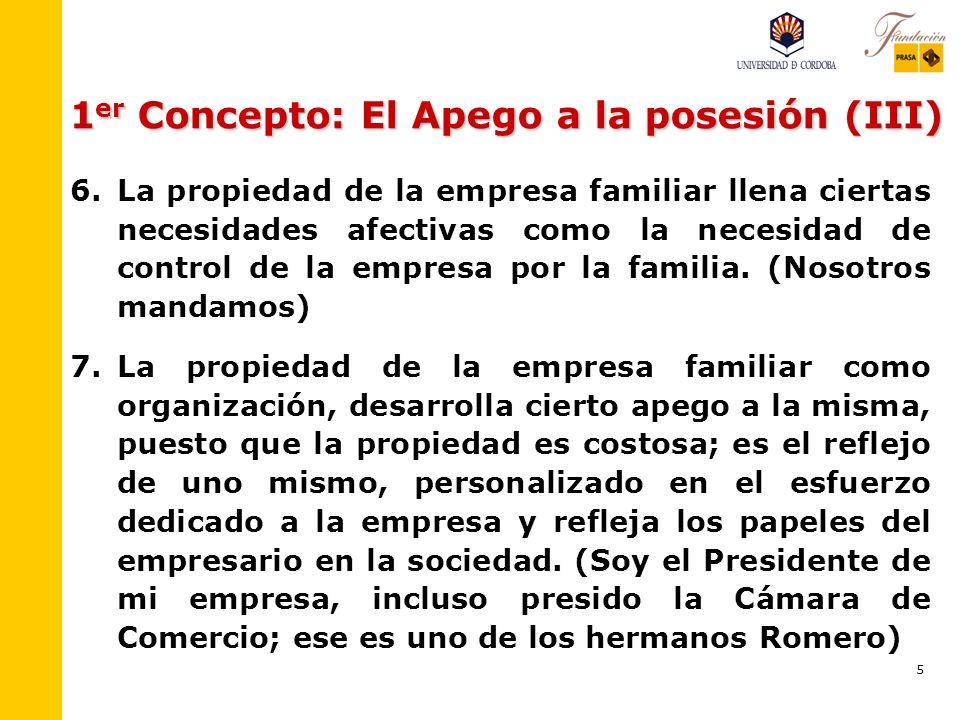 1er Concepto: El Apego a la posesión (III)