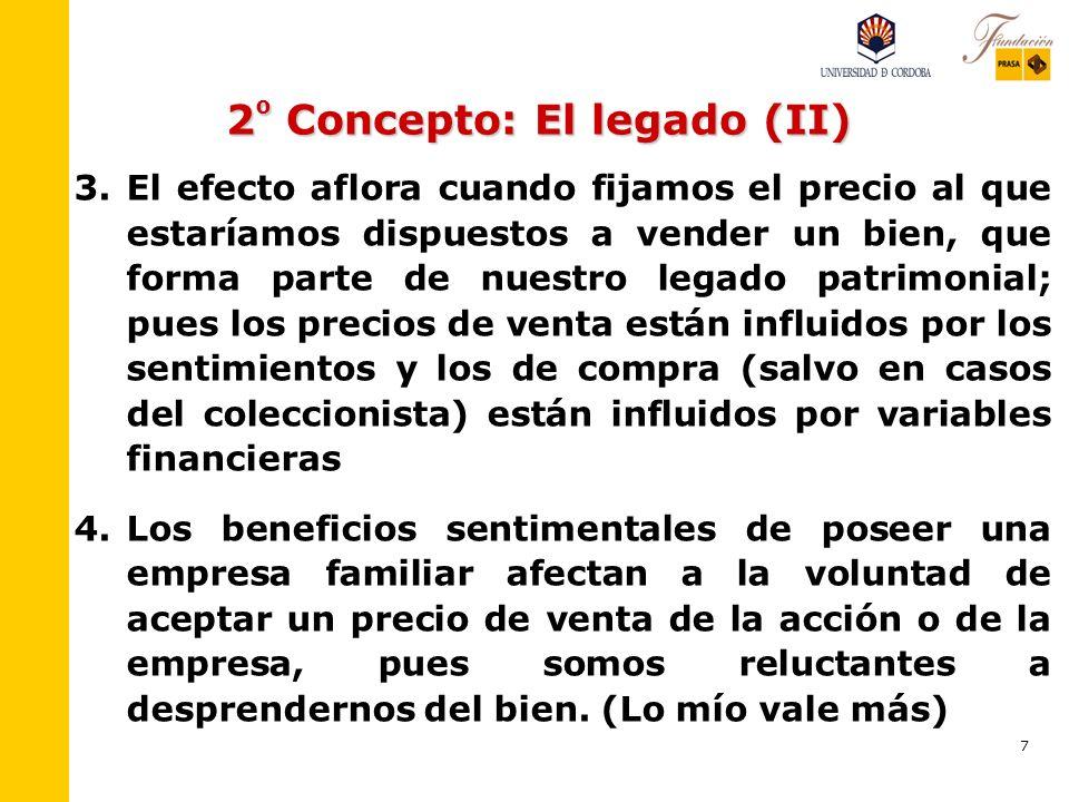 2º Concepto: El legado (II)