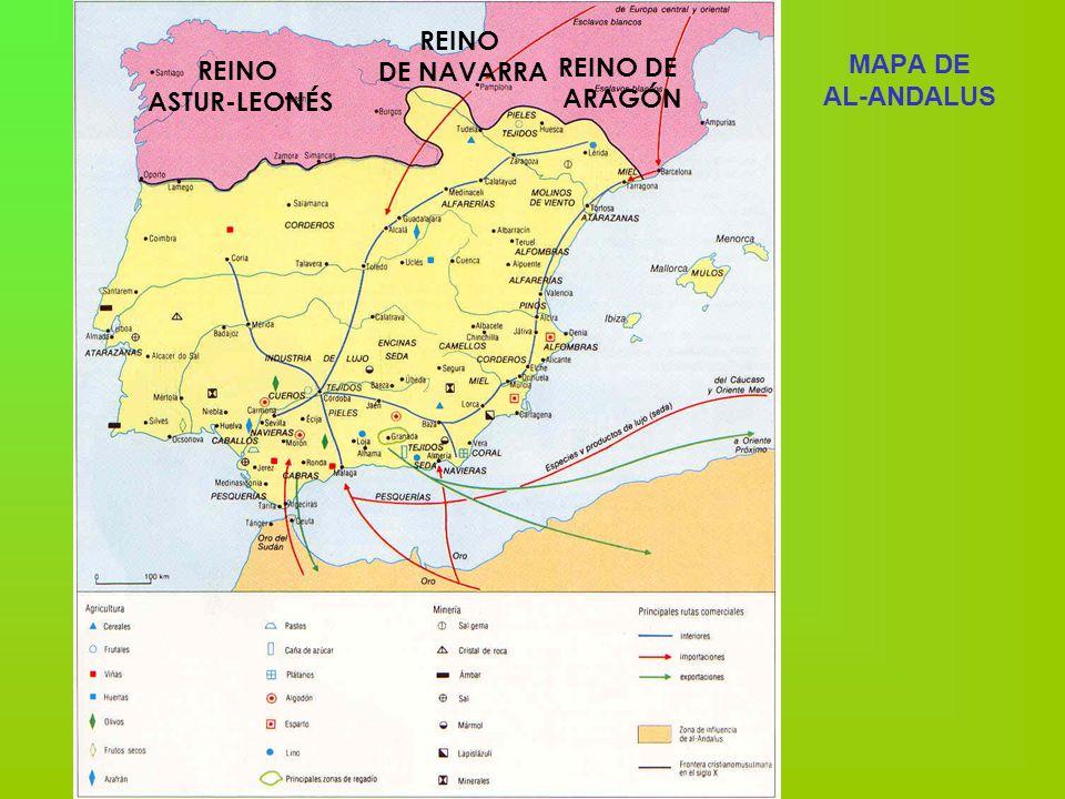 REINO DE NAVARRA MAPA DE AL-ANDALUS REINO ASTUR-LEONÉS REINO DE ARAGÓN