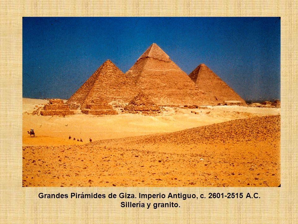 Grandes Pirámides de Giza. Imperio Antiguo, c. 2601-2515 A. C