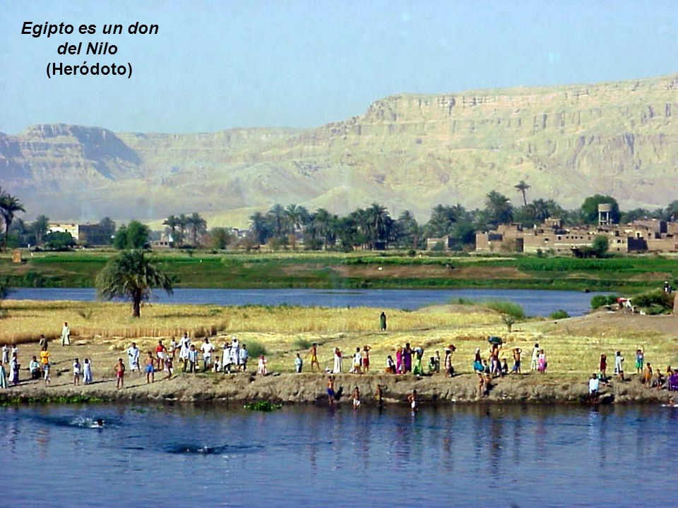 Egipto es un don del Nilo (Heródoto)