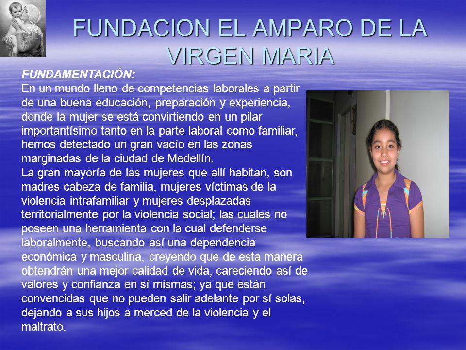 FUNDACION EL AMPARO DE LA VIRGEN MARIA