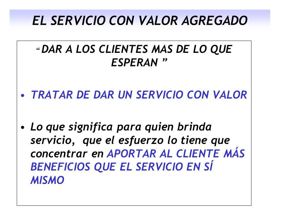 EL SERVICIO CON VALOR AGREGADO