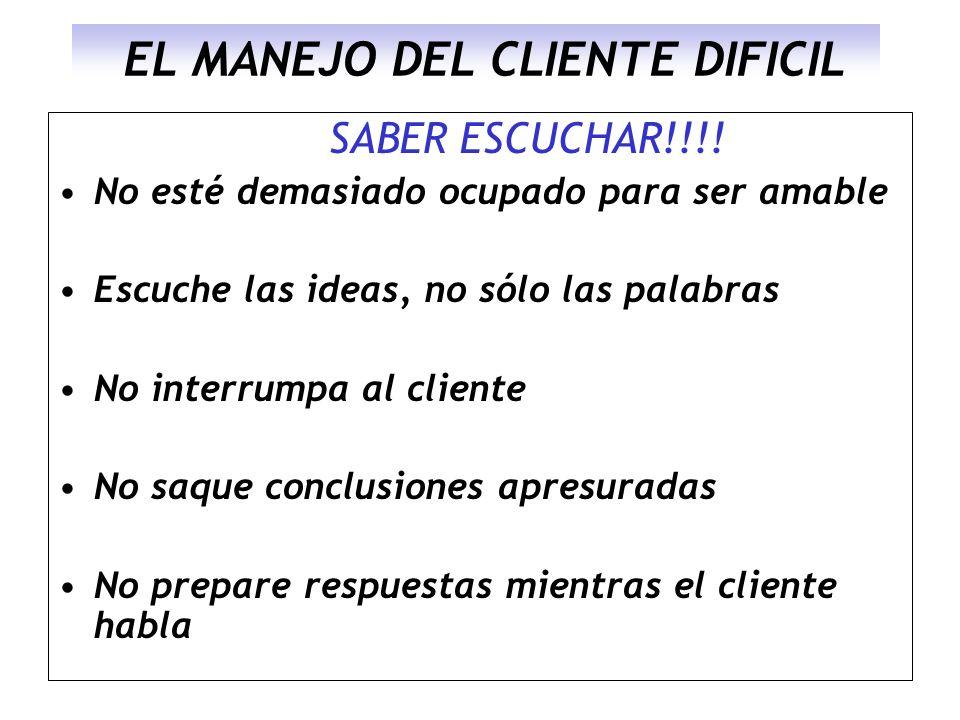 EL MANEJO DEL CLIENTE DIFICIL