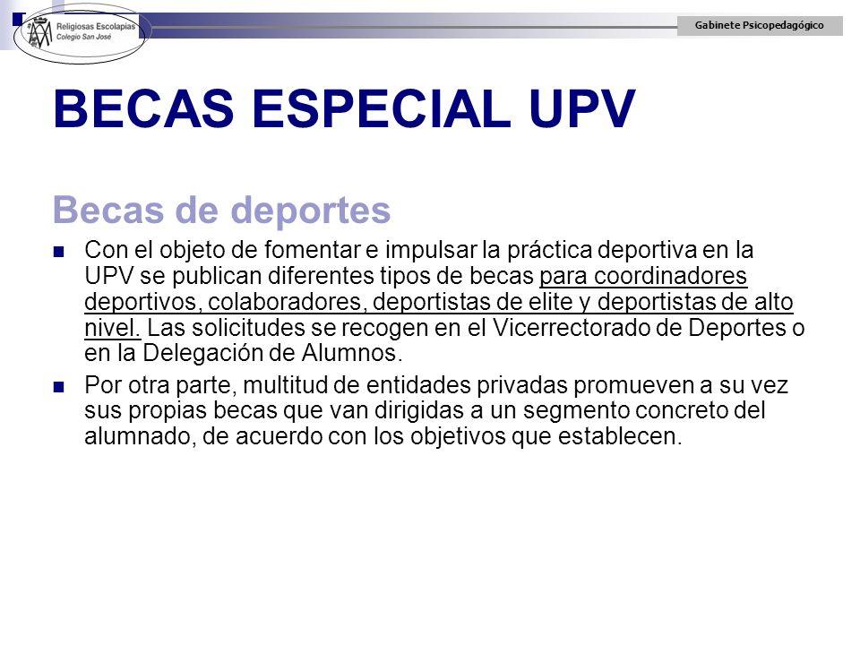 BECAS ESPECIAL UPV Becas de deportes