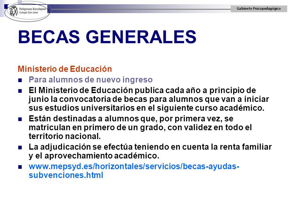 BECAS GENERALES Ministerio de Educación Para alumnos de nuevo ingreso