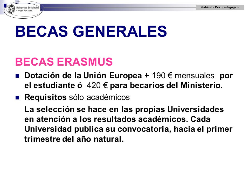 BECAS GENERALES BECAS ERASMUS