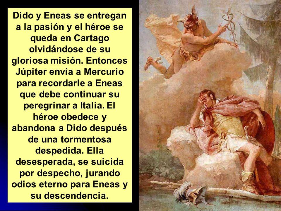 Dido y Eneas se entregan a la pasión y el héroe se queda en Cartago olvidándose de su gloriosa misión.