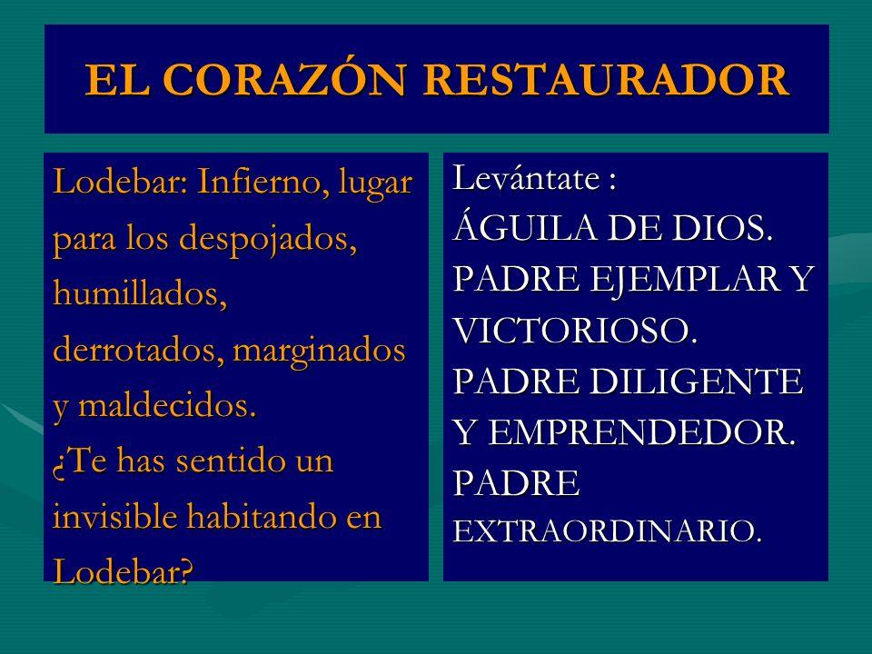 EL CORAZÓN RESTAURADOR