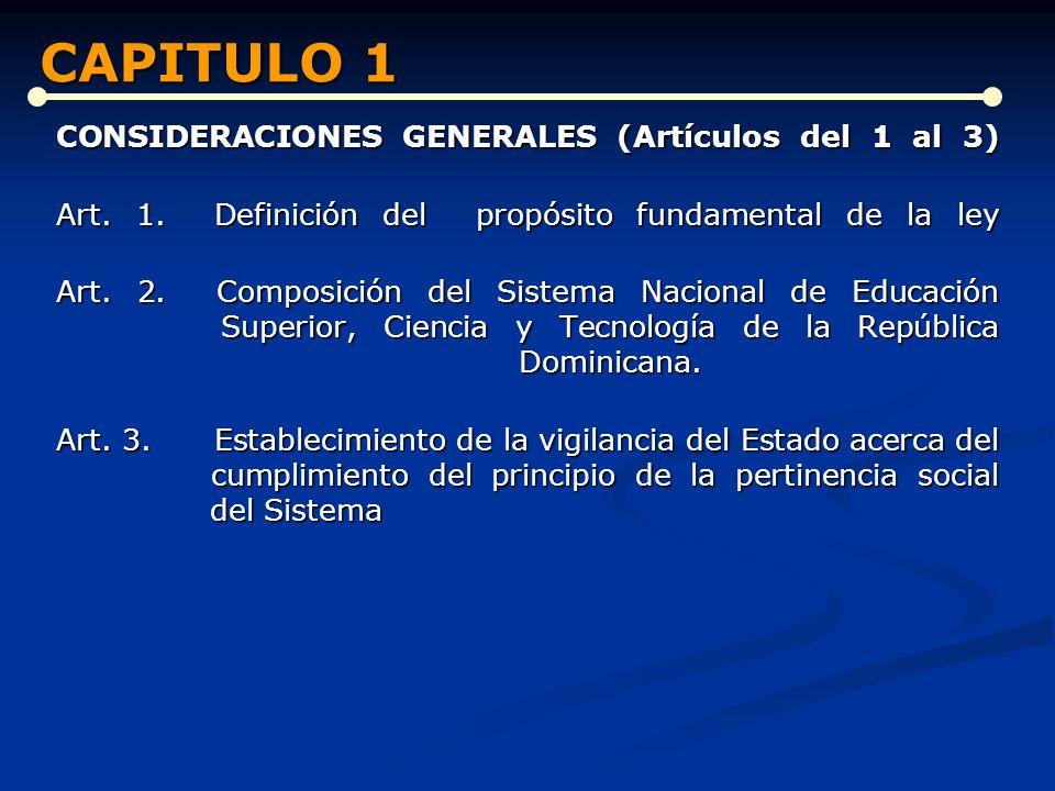 CAPITULO 1 CONSIDERACIONES GENERALES (Artículos del 1 al 3)