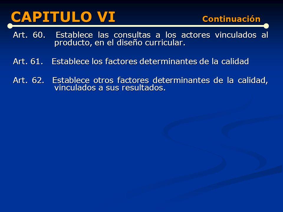 CAPITULO VI Continuación
