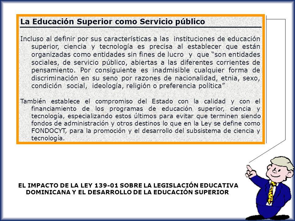 La Educación Superior como Servicio público