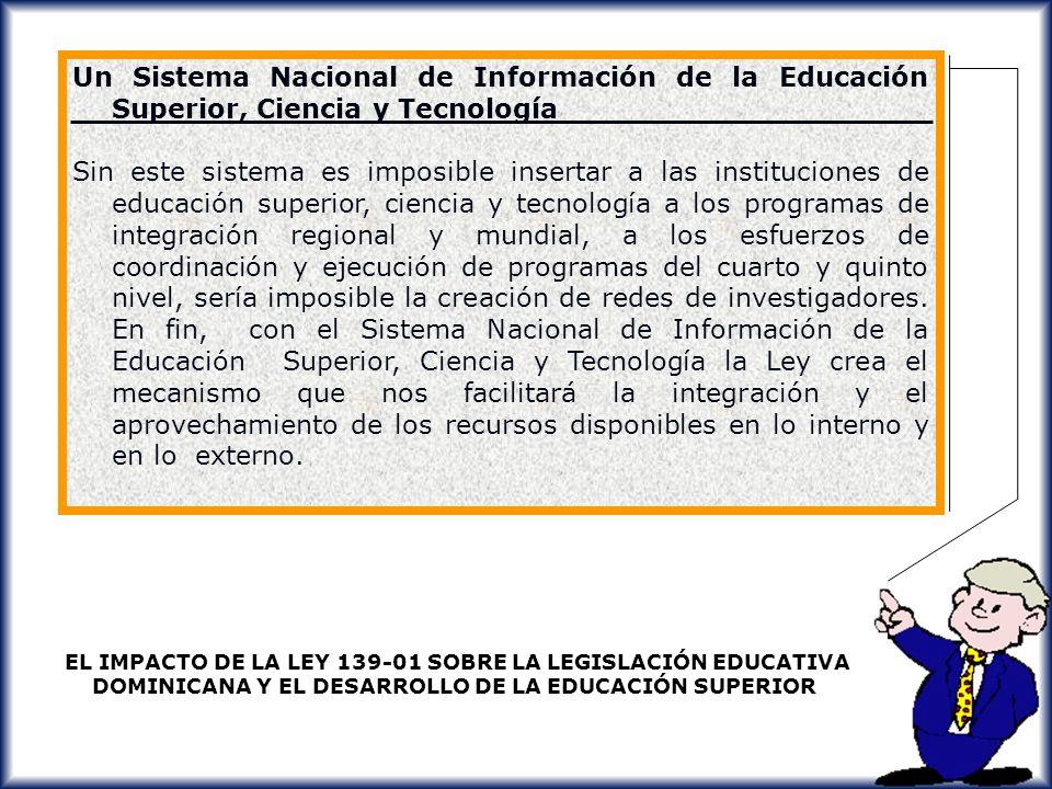 Un Sistema Nacional de Información de la Educación Superior, Ciencia y Tecnología