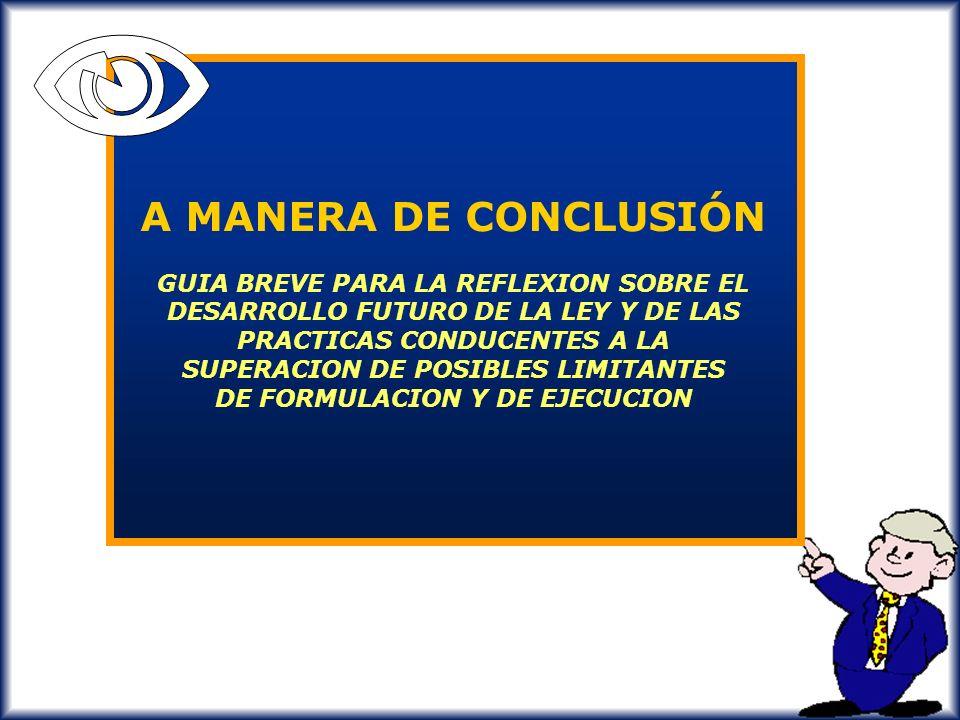 N A MANERA DE CONCLUSIÓN