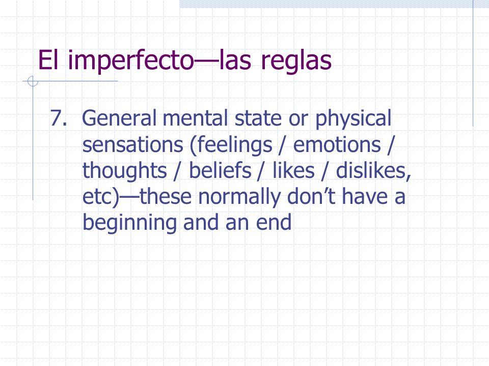 El imperfecto—las reglas