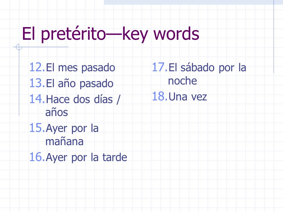 El pretérito—key words