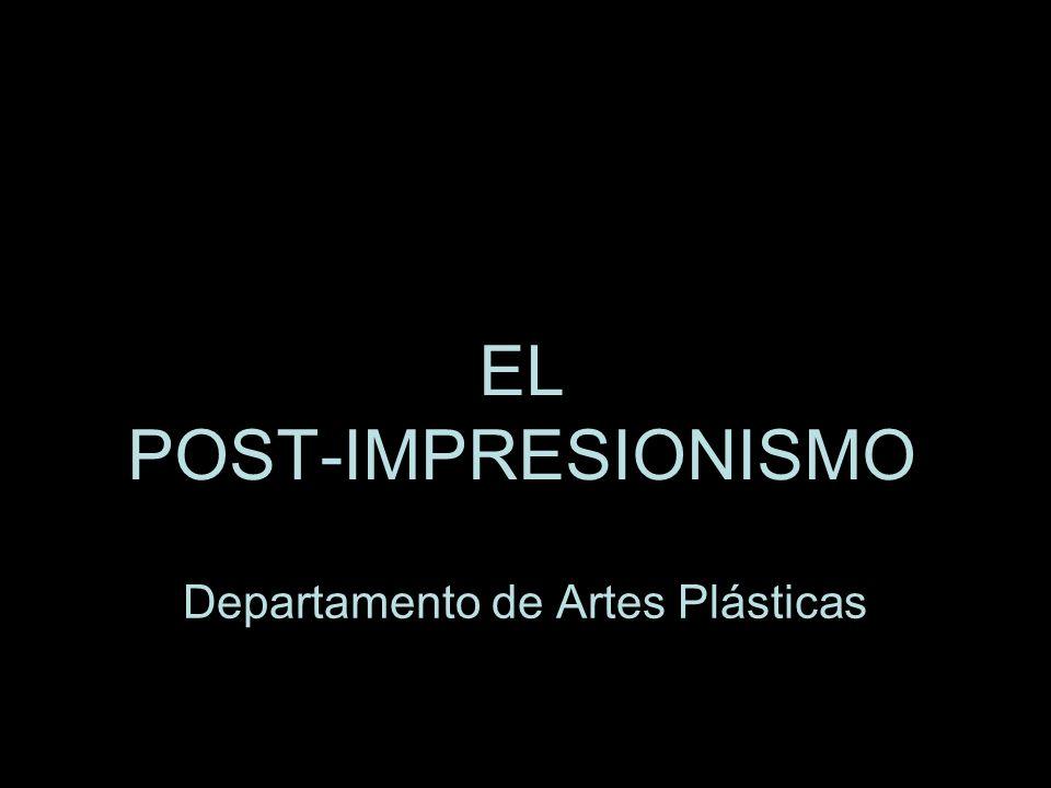 EL POST-IMPRESIONISMO
