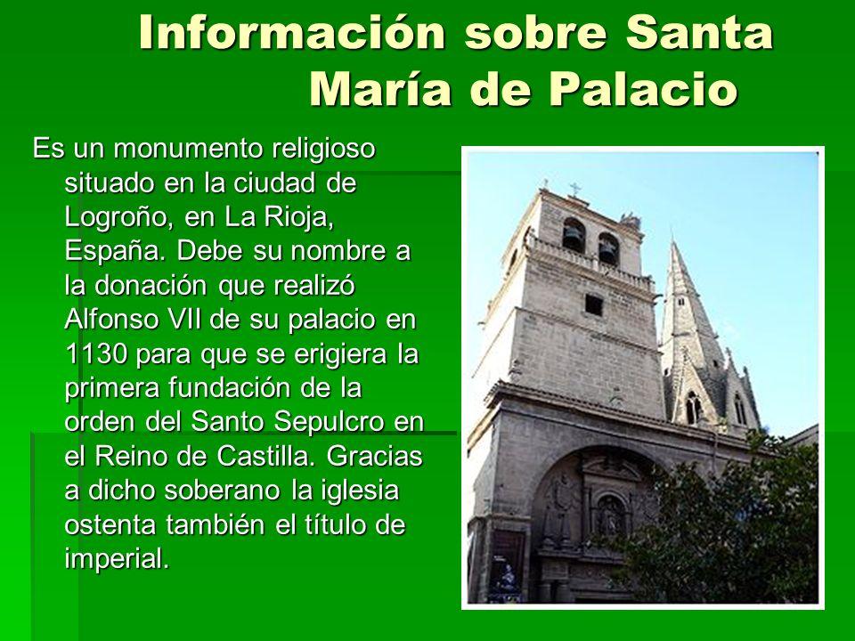 Información sobre Santa María de Palacio