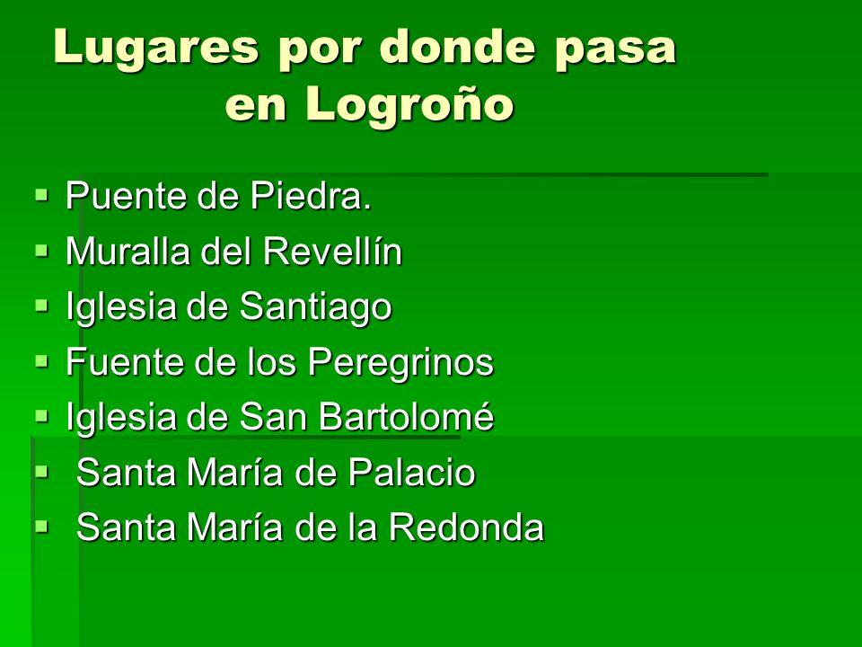 Lugares por donde pasa en Logroño