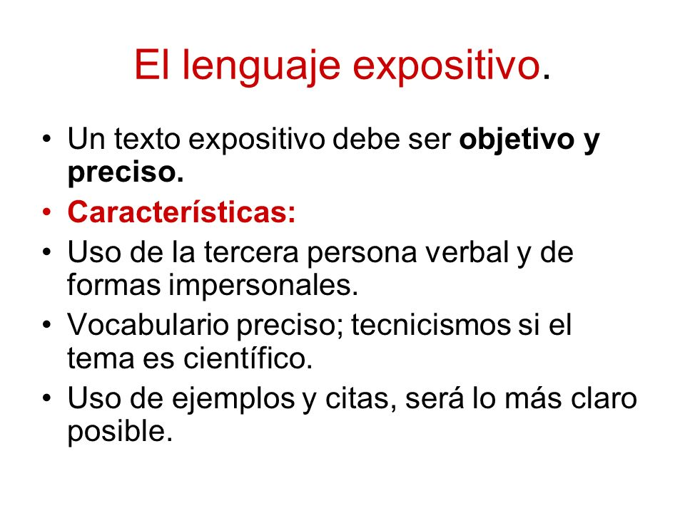 El lenguaje expositivo.
